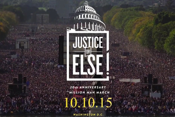 Justice OR Else!  Million Man March 2015